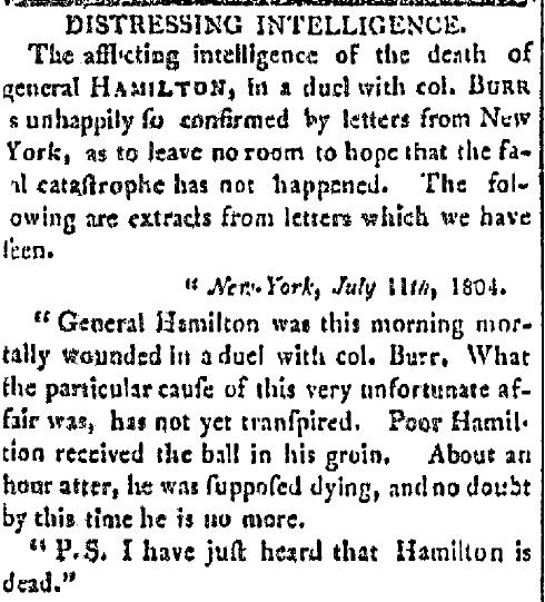 article about Alexander Hamilton being killed in a duel with Aaron Burr, United States' Gazette newspaper article 12 July 1804