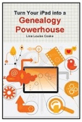 "photo of the genealogy book ""Turn Your iPad into a Genealogy Powerhouse"""