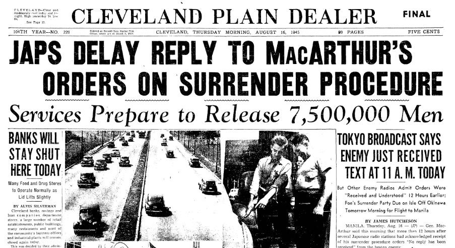 Japs Delay Reply to MacArthur's Orders on Surrender Procedure, Plain Dealer newspaper article 16 August 1945