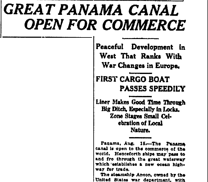 Great Panama Canal Open for Commerce, State newspaper article 16 August 1914