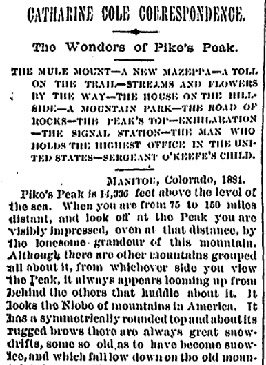 travel article about Pikes Peak written by Catharine Cole, Times-Picayune newspaper article 6 October 1884