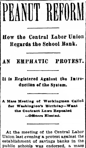 article about the Central Labor Union protesting the establishment of savings accounts at public schools, Cleveland Leader newspaper article 9 January 1896
