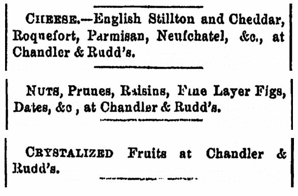 food ads for grocer Chandler & Rudd, Cleveland Leader newspaper advertisements 28 November 1876