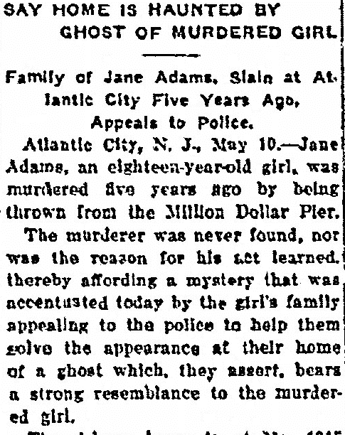 Say Home Is Haunted by Ghost of Murdered Girl (Jane Adams), Columbus Daily Enquirer newspaper article 11 May 1913