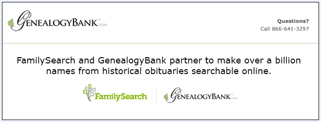 announcement of a partnership between FamilySearch and GenealogyBank to index obituaries