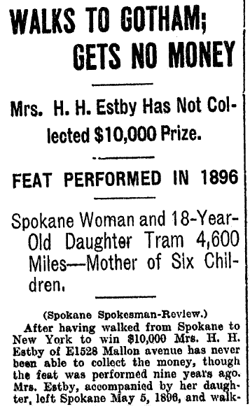 Walks to Gotham -- (Helga Estby) Gets No Money, Tacoma Daily News newspaper article 25 November 1905