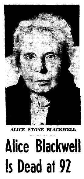 photo from the obituary for Alice Blackwell, Boston Herald newspaper article 16 March 1950