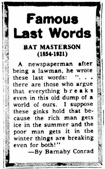 Bat Masterson's last words, Greensboro Record newspaper article 30 September 1964
