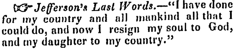 article about Thomas Jefferson's last words, Maine Cultivator and Hallowell Gazette newspaper article 13 March 1847