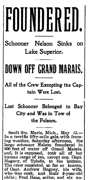 "article about the shipwreck of the schooner ""Nelson,"" Bay City Times newspaper article 15 May 1899"