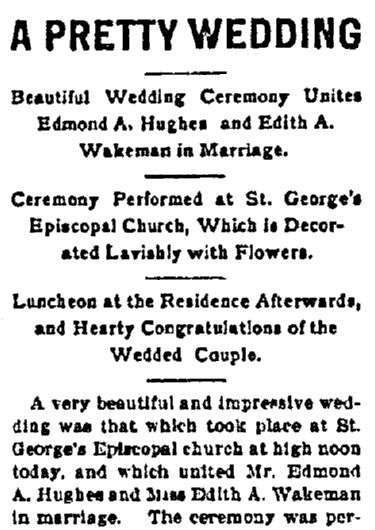 wedding announcement for Edmond Hughes and Edith Wakeman, Bismarck Tribune newspaper article 13 June 1900
