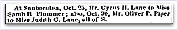 wedding announcements for Cyrus Lane and Sarah Plummer, also for Oliver Piper and Judith Lane, New Hampshire Patriot and State Gazette newspaper article 30 November 1848