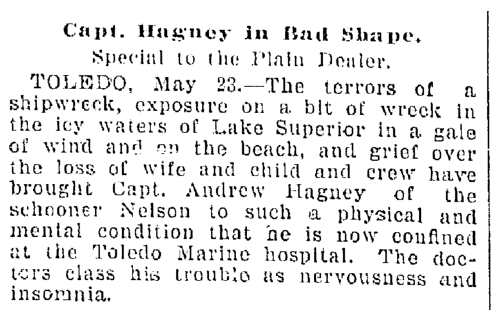 "article about Captain Hagney's trauma after the shipwreck of the schooner ""Nelson,"" Plain Dealer newspaper article 24 May 1899"