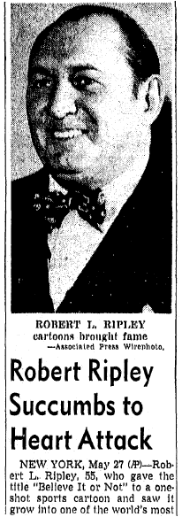 obituary for Robert Ripley, San Diego Union newspaper article 28 May 1949