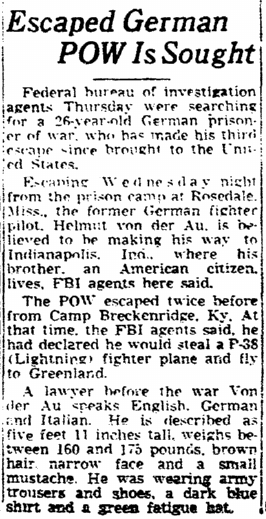 article about escaped WWII German POW Helmut von der Au, Times-Picayune newspaper article 4 January 1946