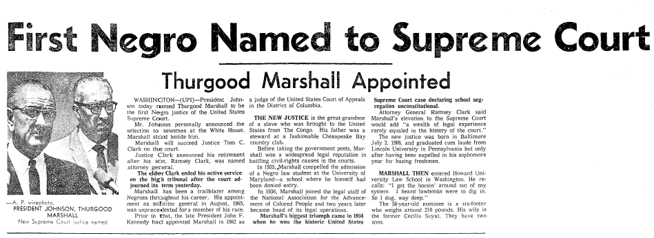First Negro Named to Supreme Court: Thurgood Marshall Appointed, Seattle Daily Times newspaper article 13 June 1967