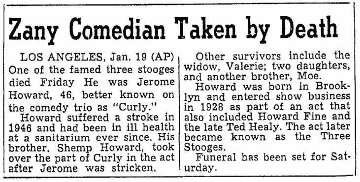 "obituary for Jerome ""Curly"" Howard, Oregonian newspaper article 20 January 1952"