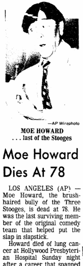 obituary for Moe Howard, San Diego Union newspaper article 6 May 1975
