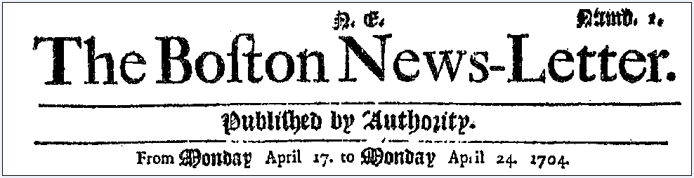 masthead for the first issue of the Boston News-Letter newspaper 24 April 1704