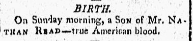 birth announcement for the Read family, Gazette of the United States newspaper article 28 October 1800