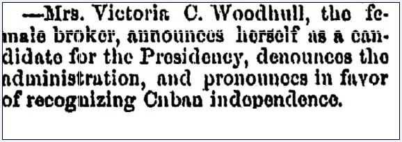 article about Victoria Claflin Woodhull running for U.S. president in the 1872 election, Jackson Citizen Patriot newspaper article 4 April 1870