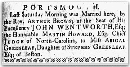 wedding notice for Martin Howard and Abigail Greenleaf, New Hampshire Gazette newspaper article 28 August 1767