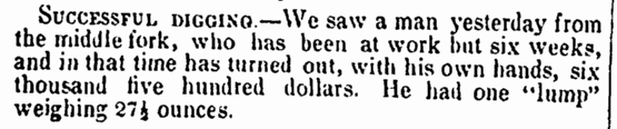 article about the California Gold Rush, Semi-Weekly Union newspaper article 1 January 1850