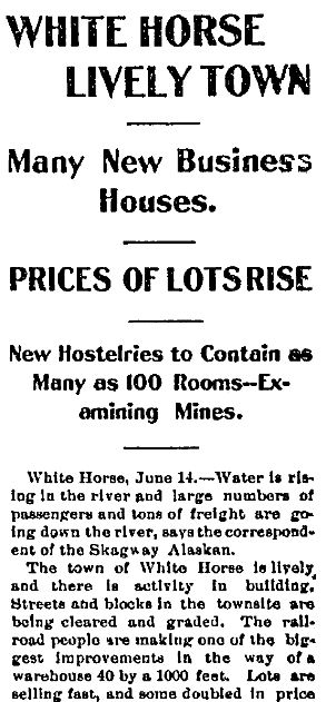 An article about White Horse, Alaska, Daily Alaska Dispatch newspaper article 23 June 1900