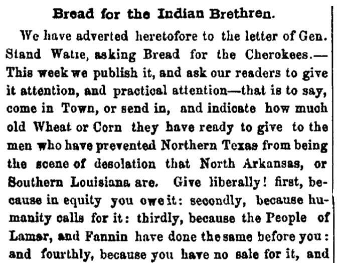 An article supporting the plea from Cherokee Chief Stand Watie to Texans for help feeding his warriors who fought for the Confederacy during the Civil War, Standard newspaper article 1 July 1865