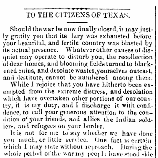 An article featuring a letter from Cherokee Chief Stand Watie pleading for Texans to feed his warriors who fought for the Confederacy during the Civil War, Standard newspaper article 1 July 1865