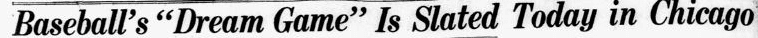Headline about baseball's first All Star Game, Dallas Morning News newspaper article 6 July 1933