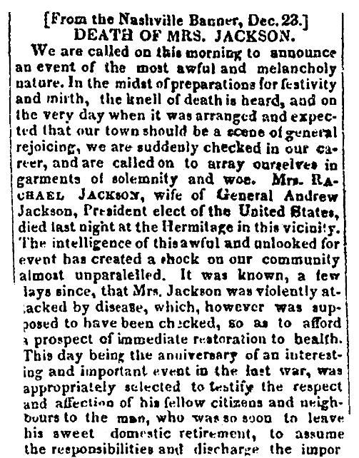 An obituary for Rachel Jackson, National Aegis newspaper article 14 January 1829