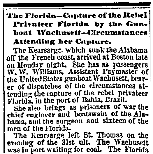 """An article about the """"Bahia Incident"""" -- a U.S. Civil War battle that took place in the harbor of Bahia, Brazil, in 1864, Daily Ohio Statesman newspaper article 11 November 1864"""