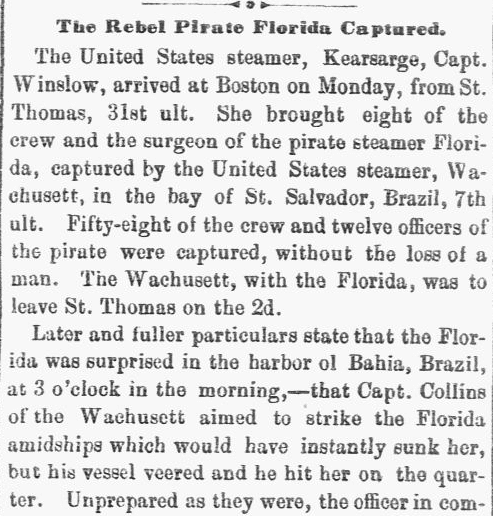 """An article about the """"Bahia Incident"""" -- a U.S. Civil War battle that took place in the harbor of Bahia, Brazil, in 1864, New Hampshire Sentinel newspaper article 10 November 1864"""