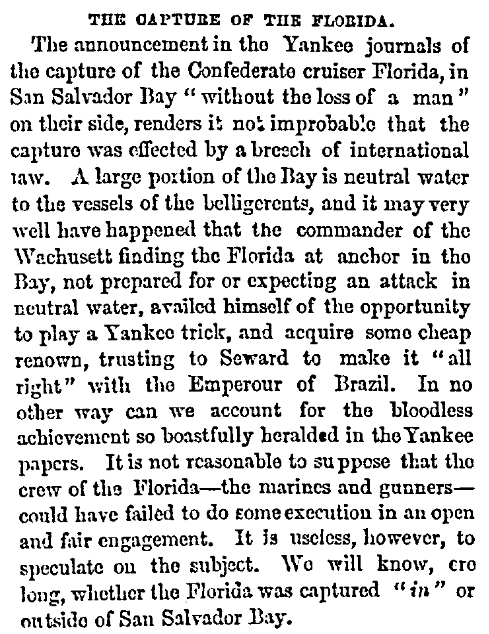 """An article about the """"Bahia Incident"""" -- a U.S. Civil War battle that took place in the harbor of Bahia, Brazil, in 1864, Richmond Examiner newspaper article 11 November 1864"""