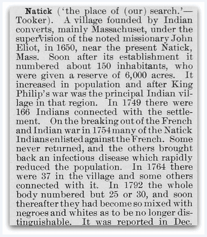 """Natick [Indians]"" – Hodge, Frederick Webb. Handbook of American Indians. Washington, D.C. Smithsonian Institution, 1 January 1906, page 38."