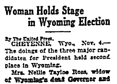 An article about the election of Nellie Tayloe Ross, Dallas Morning News newspaper article 5 November 1924