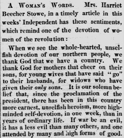 A quote from Harriet Beecher Stowe, Lowell Daily Citizen and News newspaper article 27 April 1861