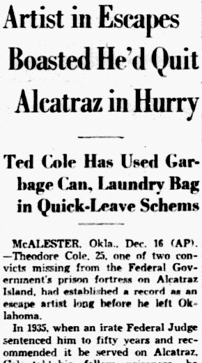 An article about Theodore Cole and Ralph Roe, who attempted to escape from Alcatraz Federal Penitentiary, Dallas Morning News newspaper article 17 December 1937