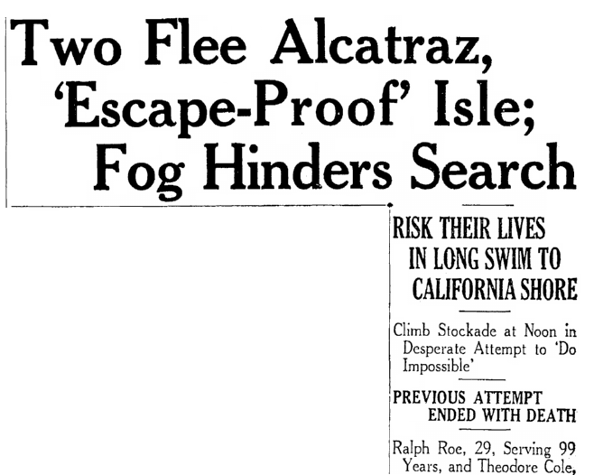 An article about Theodore Cole and Ralph Roe's attempted escape from Alcatraz Federal Penitentiary, Springfield Republican newspaper article 17 December 1937
