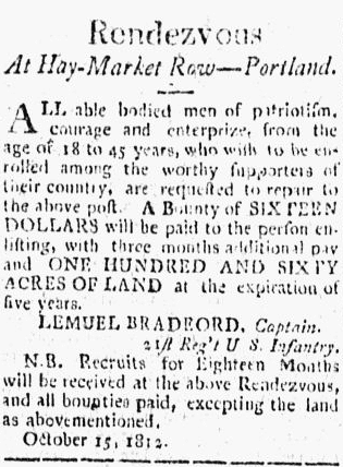 A recruiting ad for the War of 1812, Eastern Argus newspaper advertisement 22 October 1812
