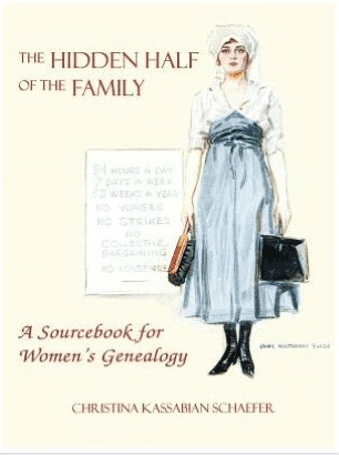 "Photo: cover of the book ""The Hidden Half of the Family: A Sourcebook for Women's Genealogy"" by Christina Schaefer"