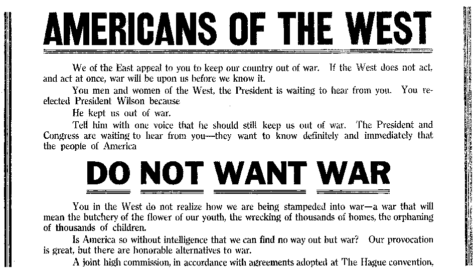 An ad urging the U.S. not to get involved in World War I, Seattle Daily Times newspaper advertisement 30 March 1917