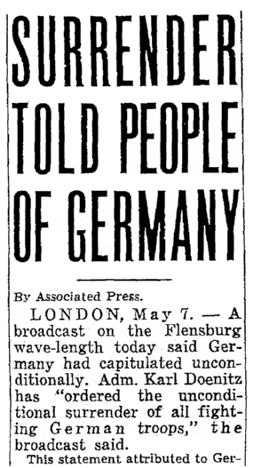 An article about the surrender of Germany during World War II, Seattle Daily Times newspaper article 7 May 1945
