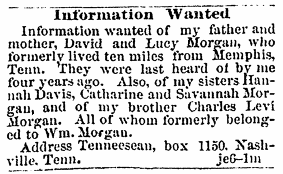 A missing person ad, Colored Tennessean newspaper advertisement 18 July 1866