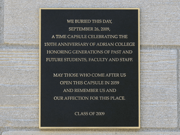 Photo: Herrick Tower time capsule, Adrian College, Adrian, Michigan. Credit: Dwight Burdette; Wikimedia Commons.