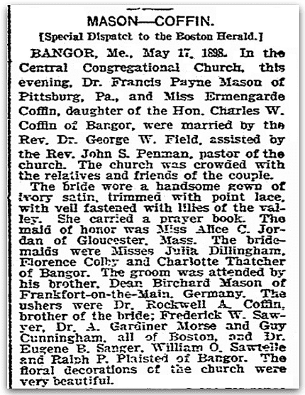 A wedding notice for Francis Mason and Ermengarde Coffin, Boston Herald newspaper article 18 May 1898