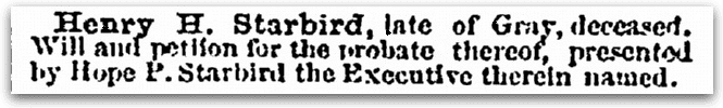 An article about the probate of Henry Starbird's estate, Daily Eastern Argus newspaper article 11 September 1867