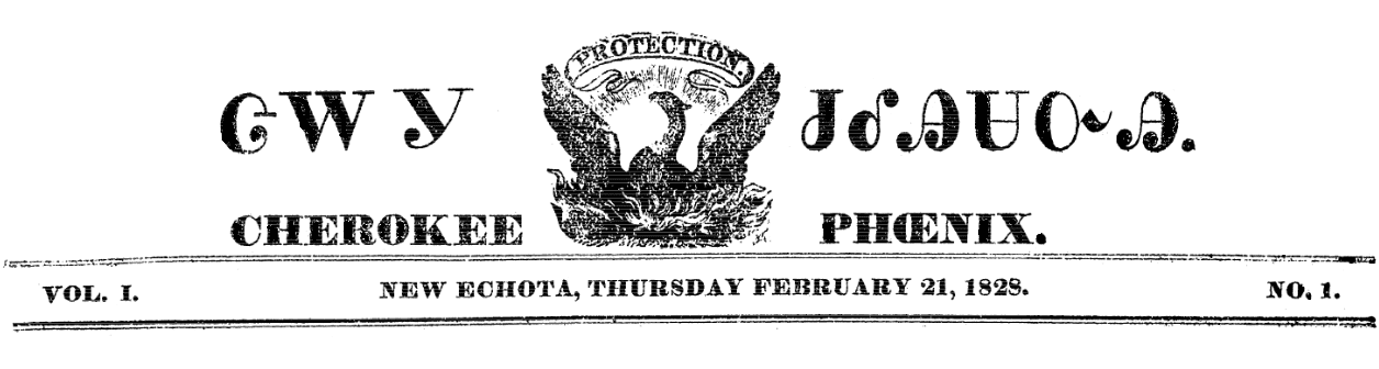 Nameplate for the Cherokee Phoenix newspaper 21 February 1828