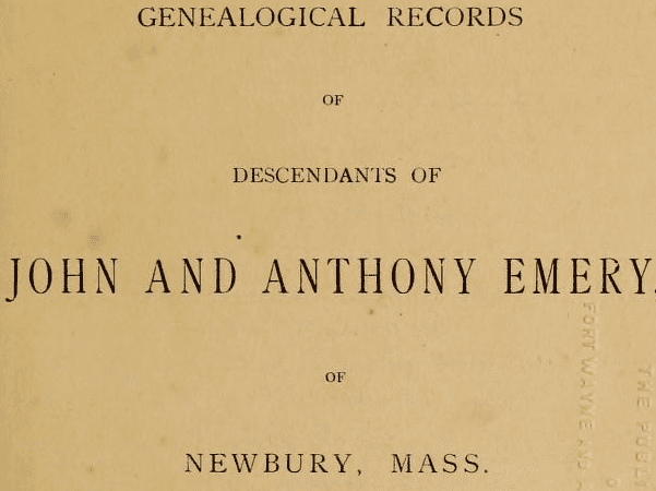 "Photo: title page of ""Genealogical Records of Descendants of John and Anthony Emery, of Newbury, Mass."" Credit: Internet Archive."